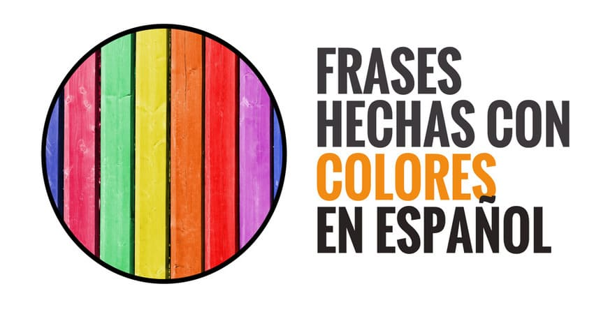 Spanish idioms related to colours