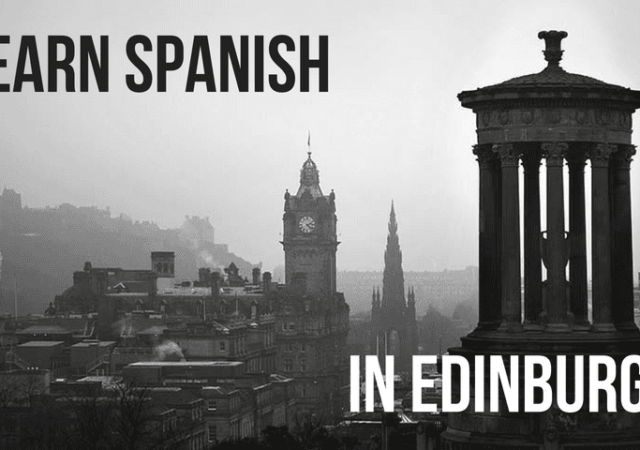 5 ways of practicing Spanish in Edinburgh